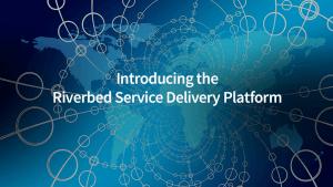 Riverbed-Service-Delivery-Platform
