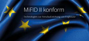 Whitepaper von Enghouse Interactive zu MFID-II-Richtlinie.