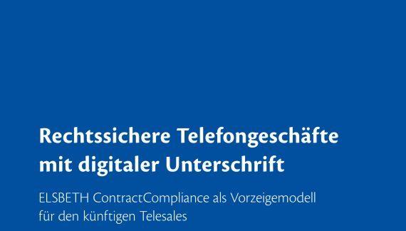 Rechtssichere Telefongeschäfte mit digitaler Unterschrift