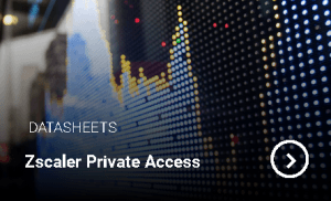 Zscaler-Private-Access-Data-Sheet