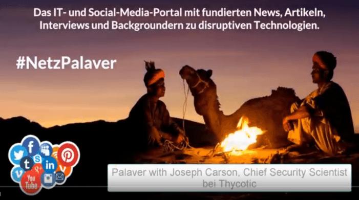 Palaver mit Joseph Carson von Thycotic