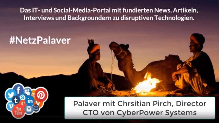 Palaver mit CyberPower zur gestiegenen Anfälligkeit der Stromnetze