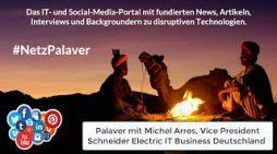 Palaver mit Schneider Electric zur Stromversorgung im Edge-Bereich