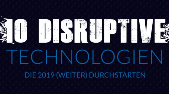 10 disruptive Technologien