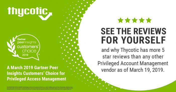 Thycotic als Customers-Choice im Bereich PAM in den Gartner-Peer-Insights gelistet