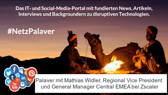 Palaver mit Zscaler zur Achilesferse Security der digitalen Transformation