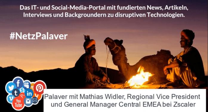 Palaver mit Zscaler zur Achilesferse Security der digitalen Transformation