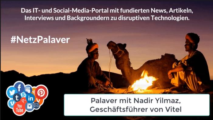 Palaver mit Nadir Yilmaz zum Vitel-Techday