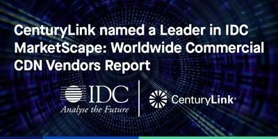 IDC würdigt CenturyLink als Leader für Content-Delivery-Network-Lösungen