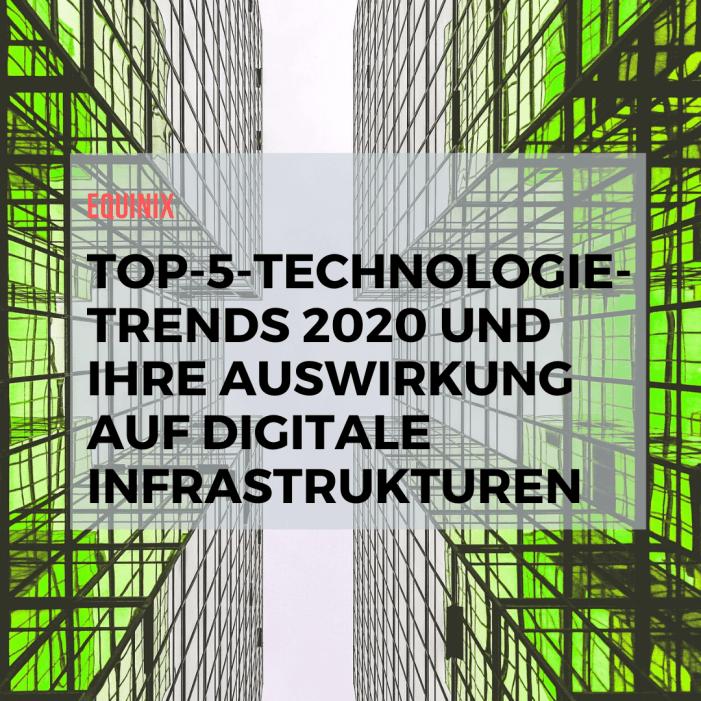 5 Trends und ihre Auswirkung auf digitale Infrastrukturen